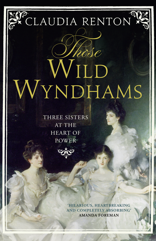 Claudia Renton Those Wild Wyndhams: Three Sisters at the Heart of Power oscar wilde the ballad of reading gaol a poetry