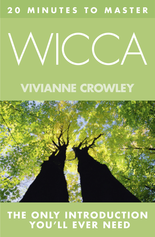 Vivianne Crowley 20 MINUTES TO MASTER … WICCA me inc how to master the business of being you