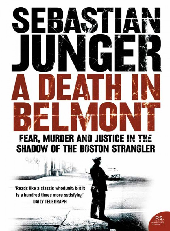 Sebastian Junger A Death in Belmont chronophobia – on time in the art of the 1960s