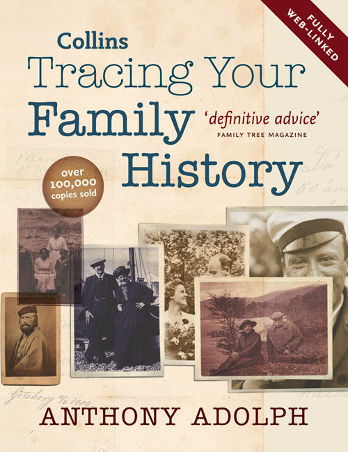 Anthony  Adolph / Collins Tracing Your Family History