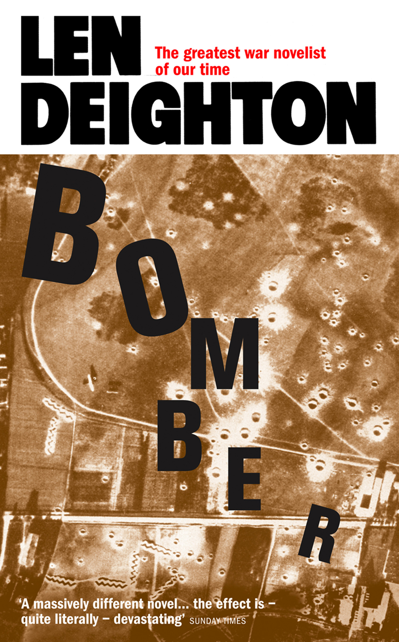 Len Deighton Bomber len deighton ss gb