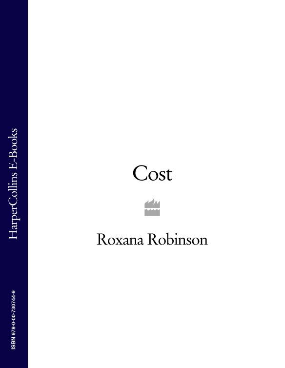 Roxana Robinson Cost