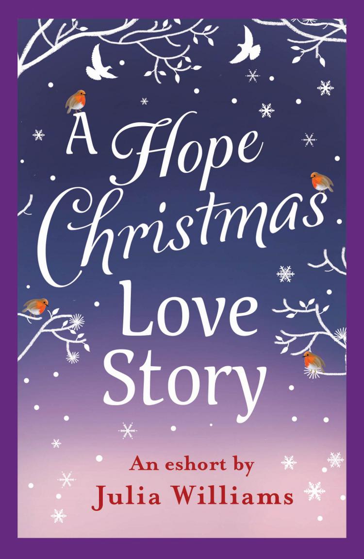 Julia Williams A Hope Christmas Love Story julia williams my christmas wish