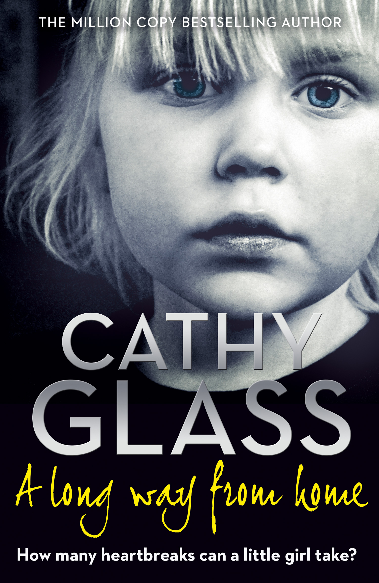 Cathy Glass A Long Way from Home a long pitch home