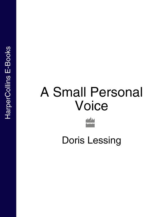 Doris Lessing A Small Personal Voice electro voice electro voice etx 15sp cvr