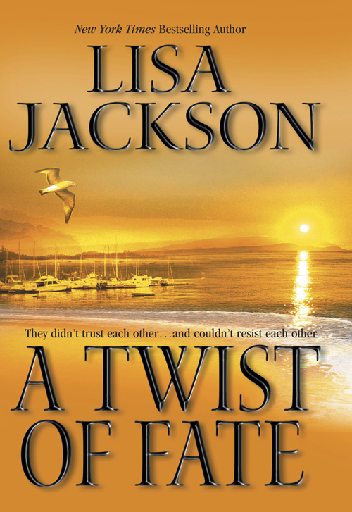 Lisa Jackson A Twist Of Fate twist of fate