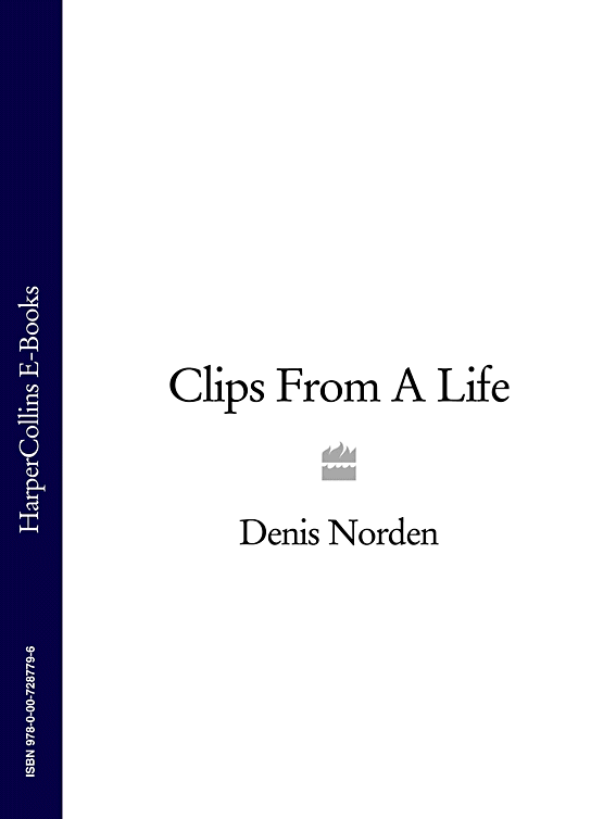 Denis Norden Clips From A Life цена