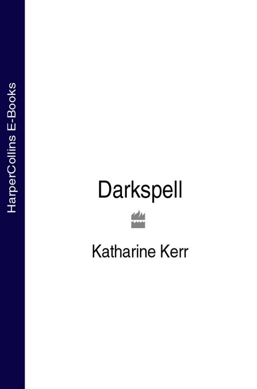Katharine Kerr Darkspell цены онлайн