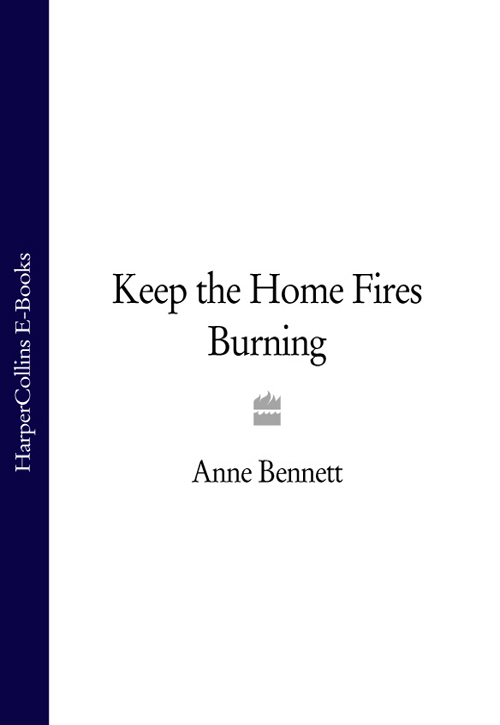 Anne Bennett Keep the Home Fires Burning friendly fires friendly fires pala