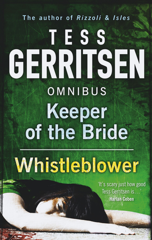 Tess Gerritsen Keeper of the Bride / Whistleblower: Keeper of the Bride / Whistleblower tess of the d ubervilles stage 6