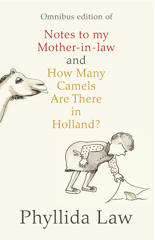 Phyllida Law Notes to my Mother-in-Law and How Many Camels Are There in Holland?: Two-book Bundle commercial law