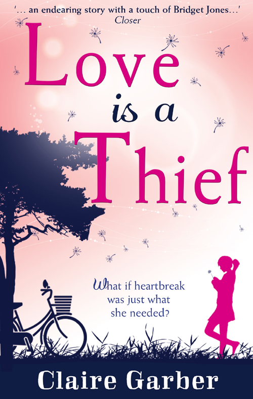 Claire Garber Love Is A Thief always a thief