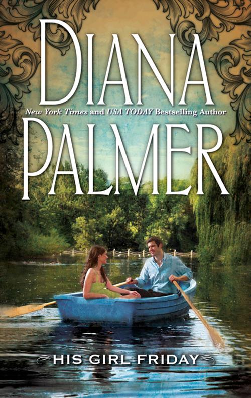 His Girl Friday ( Diana Palmer  )