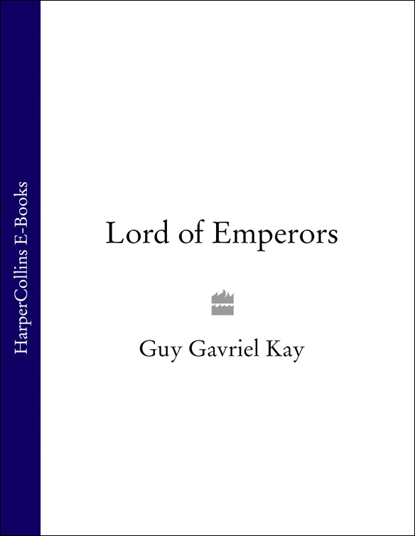 Guy Gavriel Kay Lord of Emperors guy gavriel kay ysabel