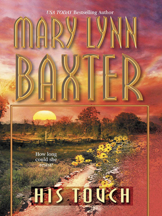 Mary Baxter Lynn His Touch mary baxter lynn to claim his own