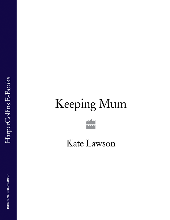 Kate Lawson Keeping Mum kate lawson mum's the word