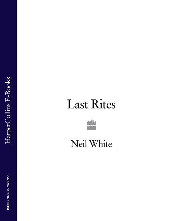 Neil White LAST RITES rites of spring