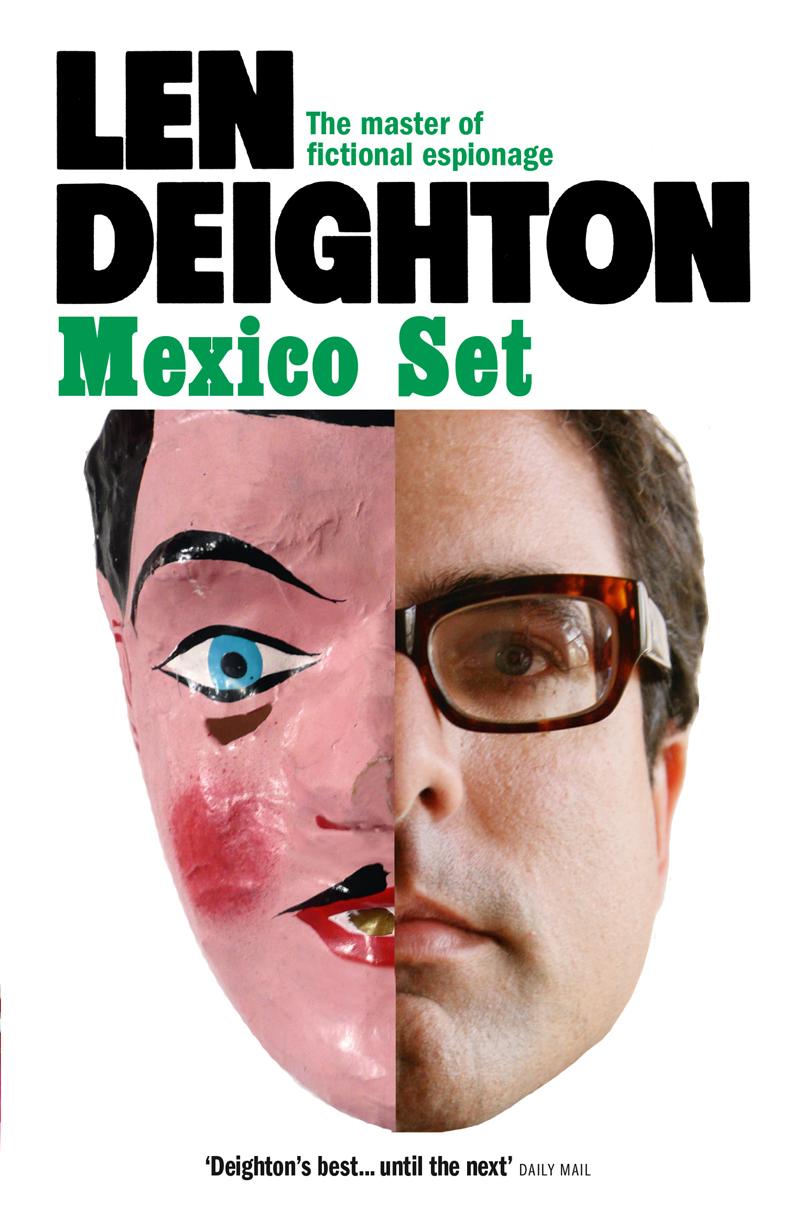 Len Deighton Mexico Set len deighton ss gb