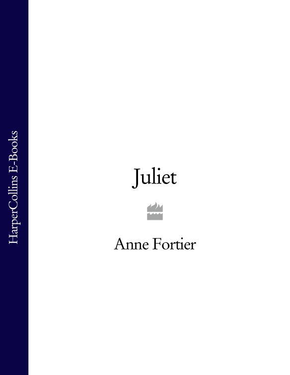 Anne Fortier Juliet