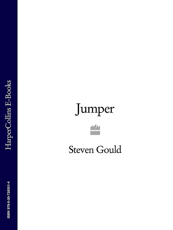 Steven Gould Jumper gould charles mythical monsters