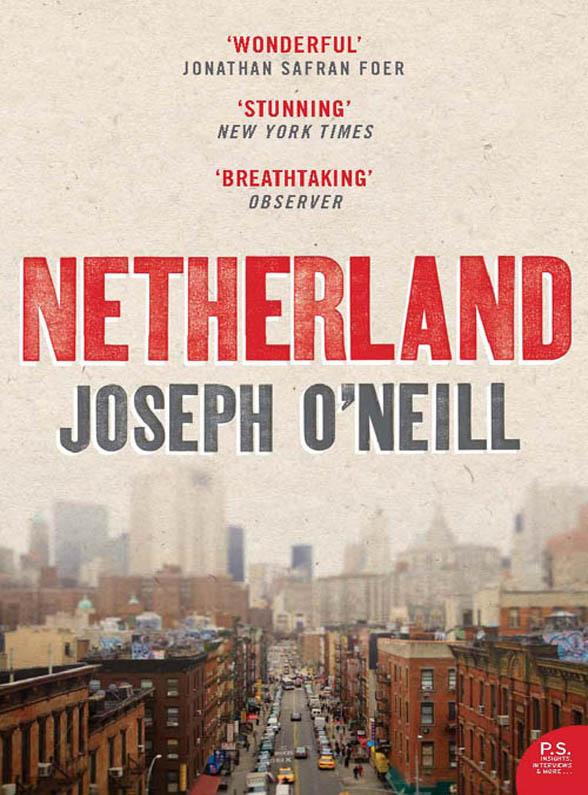 Joseph O'Neill Netherland joseph o'neill the dog
