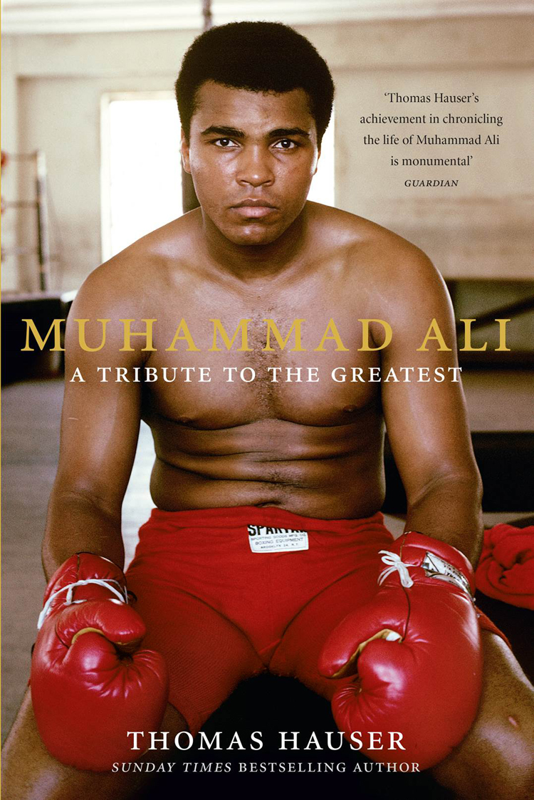 Thomas Hauser Muhammad Ali: A Tribute to the Greatest tribute to james last mannheim