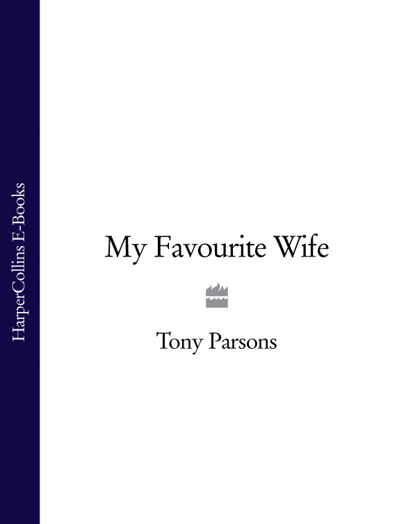 лучшая цена Tony Parsons My Favourite Wife