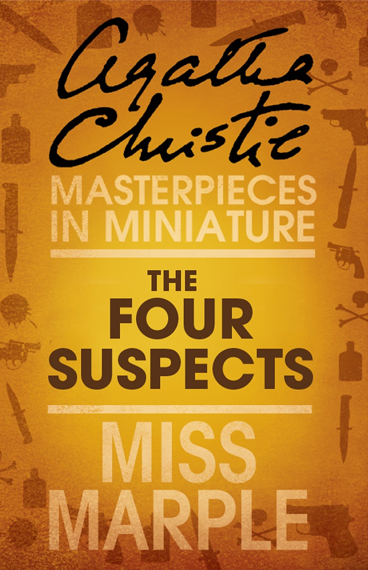 Agatha Christie The Four Suspects: A Miss Marple Short Story landyachts short deck four wheel skateboard