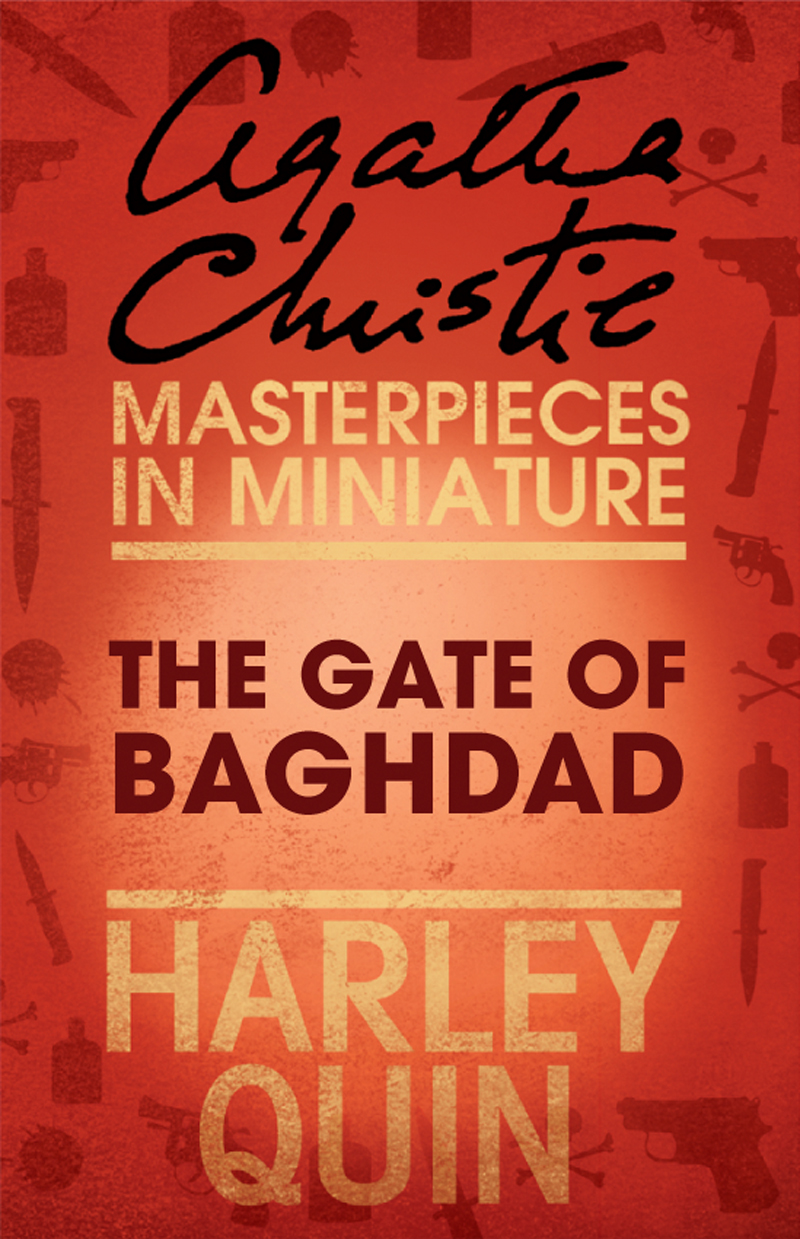 the gate of baghdad an agatha christie short story