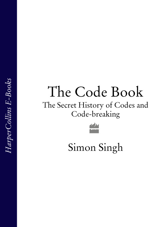 Simon Singh The Code Book: The Secret History of Codes and Code-breaking simon stallard the hidden hut irresistible recipes from cornwall's best kept secret