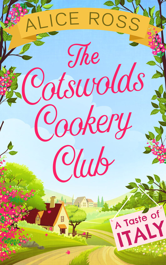 цена на Alice Ross The Cotswolds Cookery Club: A Taste of Italy - Book 1