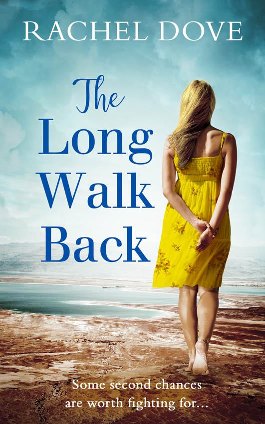 Rachel Dove The Long Walk Back: the perfect uplifting second chance romance for 2018 irene hannon second chance summer