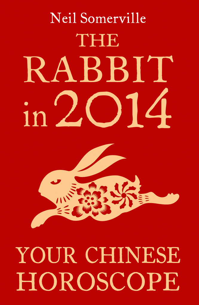 Neil Somerville The Rabbit in 2014: Your Chinese Horoscope neil somerville the dog in 2014 your chinese horoscope