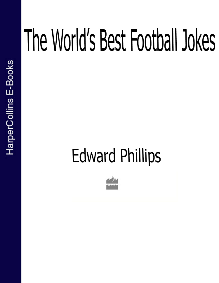 Edward Phillips The World's Best Football Jokes свитшот print bar have a cup of stfu