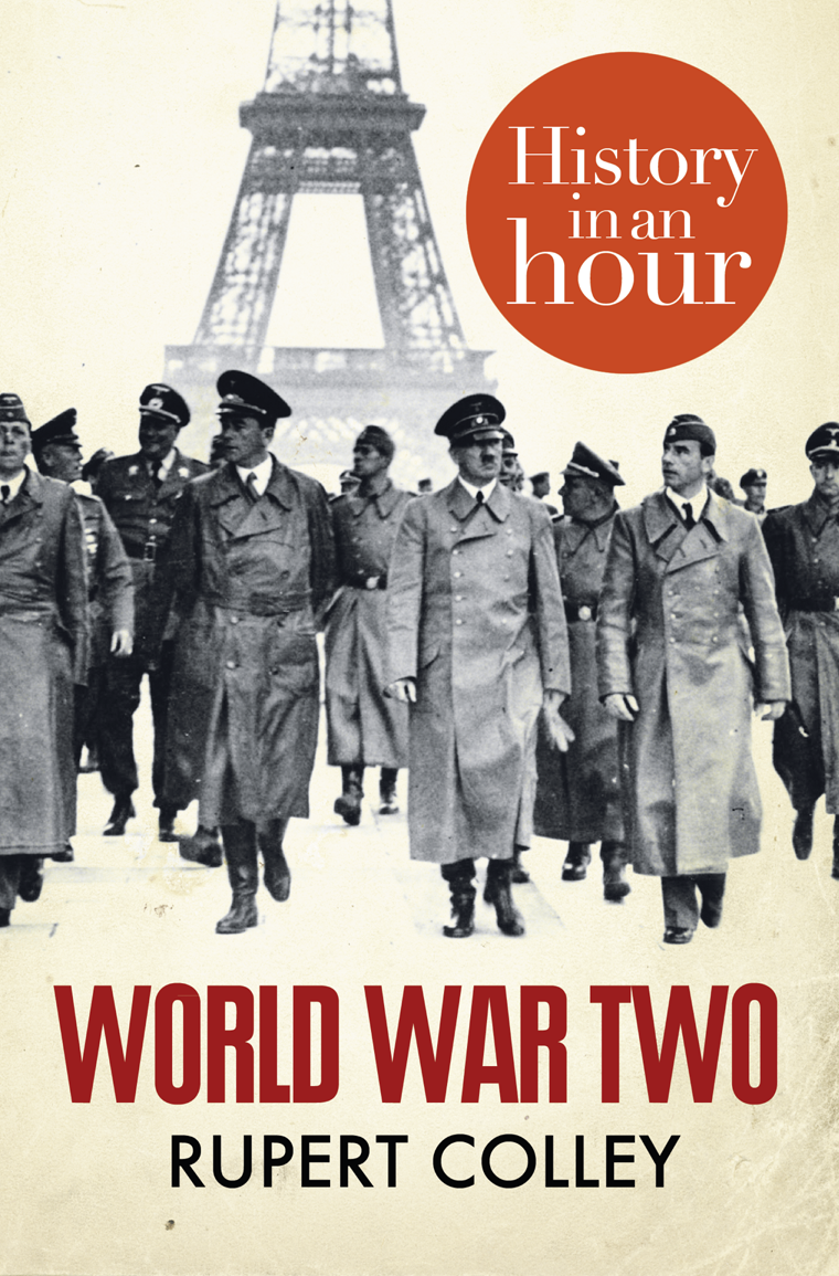 Rupert Colley World War Two: History in an Hour цена 2017