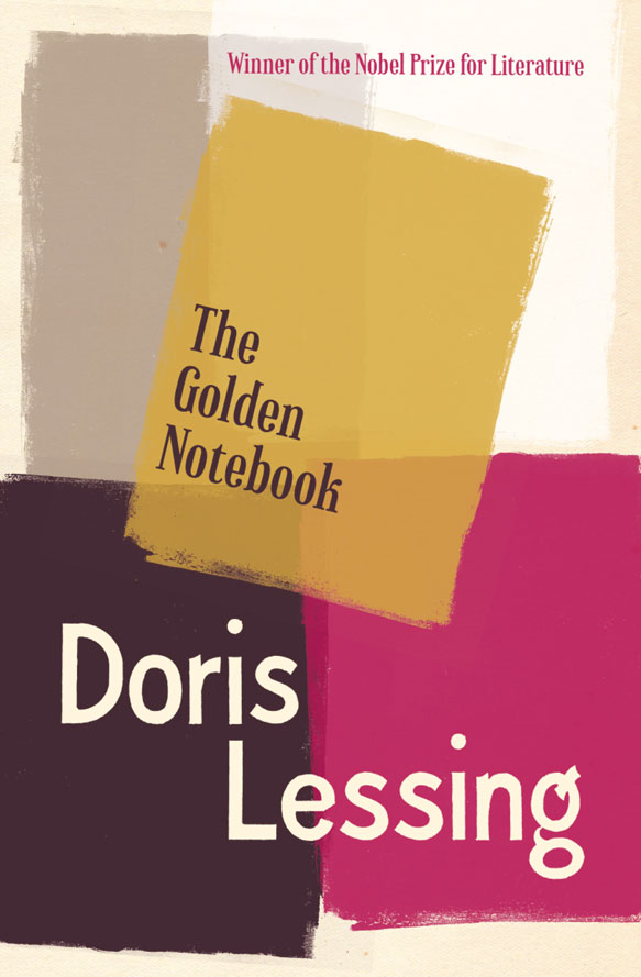 Doris Lessing The Golden Notebook doris lessing the temptation of jack orkney collected stories volume two