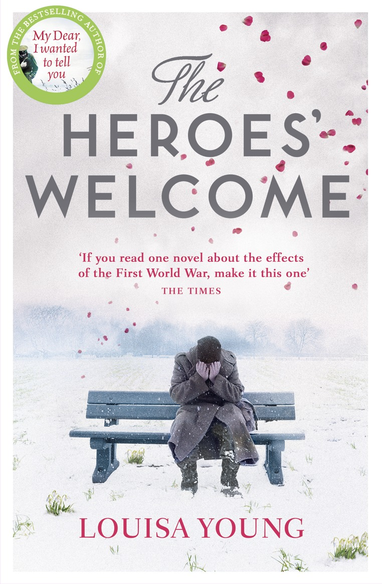 Louisa Young The Heroes' Welcome louisa young my dear i wanted to tell you
