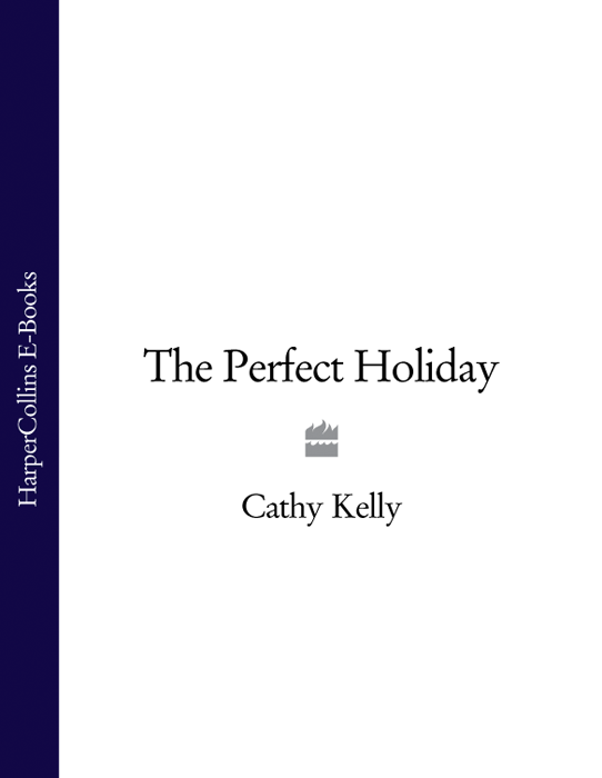 Cathy Kelly The Perfect Holiday цена