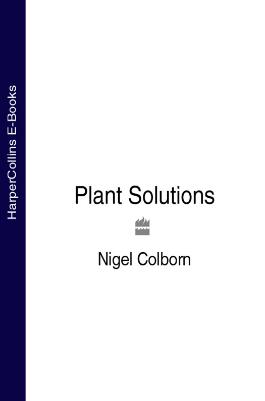 Nigel Colborn Plant Solutions volkan cicek a thorough look at preparation