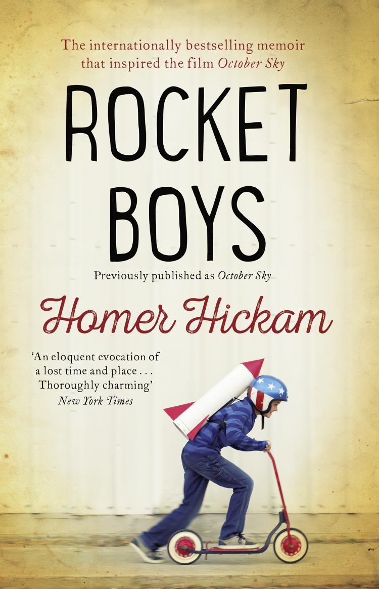 Homer Hickam Rocket Boys цена и фото