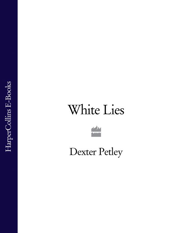 Dexter Petley White Lies rachel green white lies