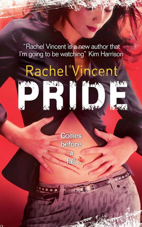 Rachel Vincent Pride pride of bloodlines