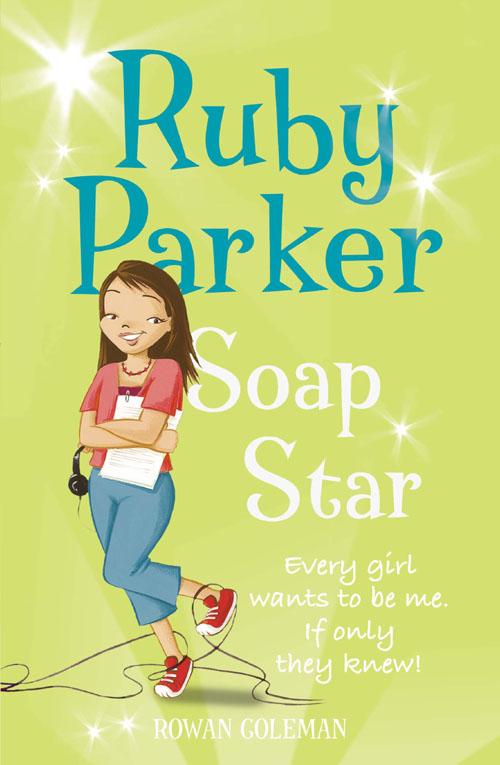 Rowan Coleman Ruby Parker: Soap Star плита coleman бензиновая coleman sportster кейс 533 700e