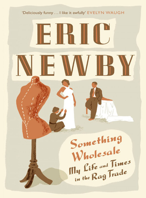 Eric Newby Something Wholesale