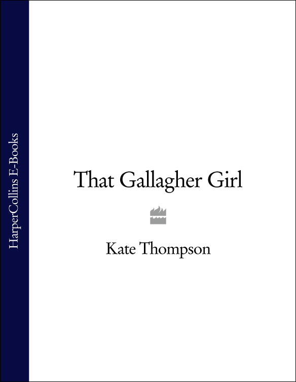 Kate Thompson That Gallagher Girl life in a medieval village