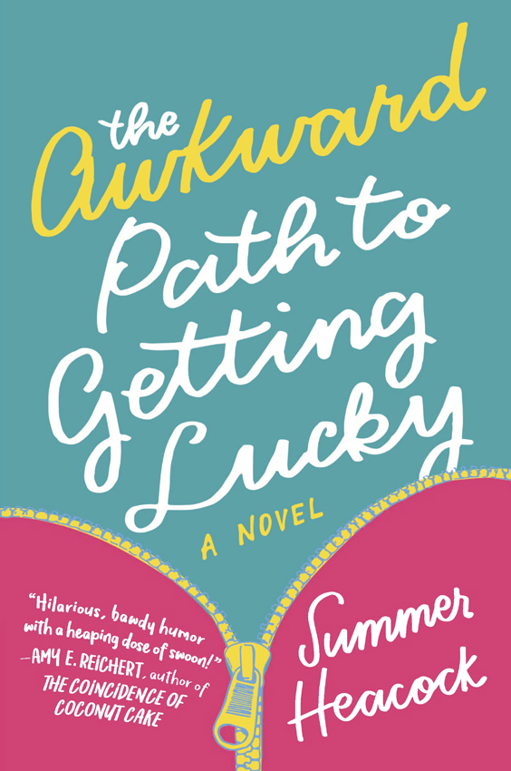Summer Heacock The Awkward Path To Getting Lucky davon rice the path to forgiveness freedom