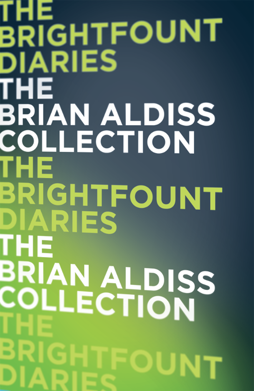 Brian Aldiss The Brightfount Diaries aldiss barefoot in the head