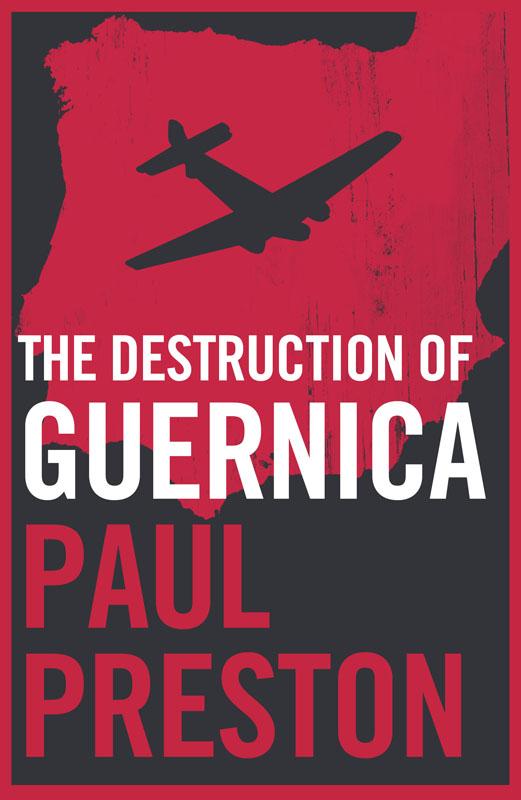 лучшая цена Paul Preston The Destruction of Guernica