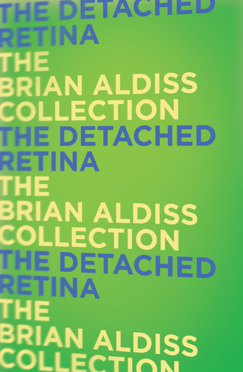 Brian Aldiss The Detached Retina aldiss barefoot in the head