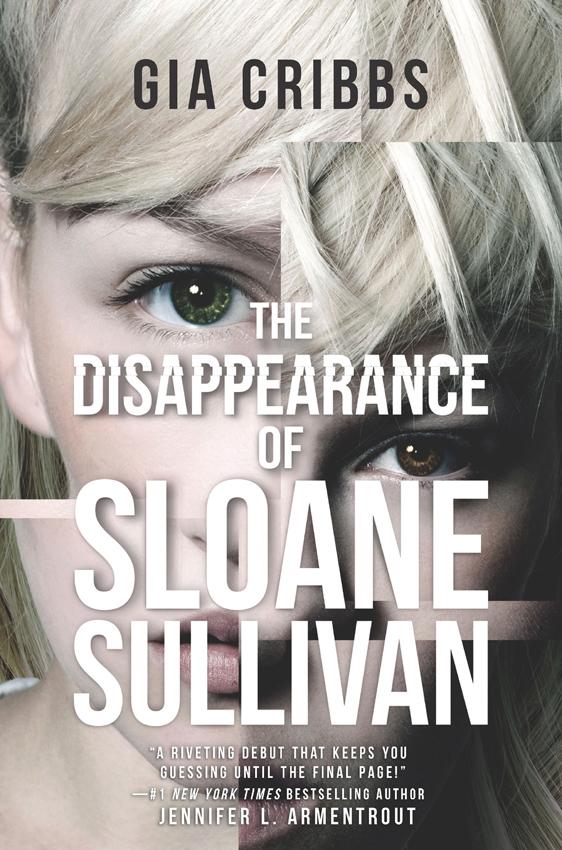 цена Gia Cribbs The Disappearance Of Sloane Sullivan онлайн в 2017 году